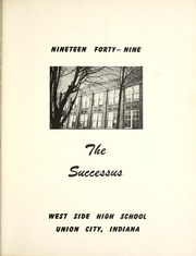 Page 9, 1949 Edition, West Side High School - Successus Yearbook (Union City, IN) online yearbook collection