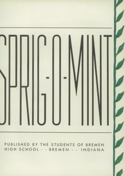 Page 7, 1942 Edition, Bremen High School - Sprig O Mint Yearbook (Bremen, IN) online yearbook collection