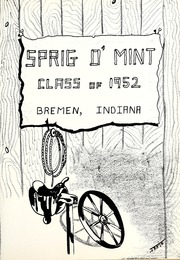 Page 5, 1952 Edition, Bremen High School - Sprig O Mint Yearbook (Bremen, IN) online yearbook collection