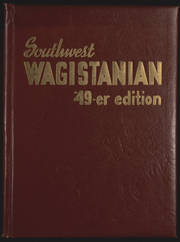 1949 Edition, Southwest High School - Wagistanian Yearbook (Minneapolis, MN)