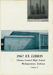Page 5, 1967 Edition, Clinton Central High School - Ex Libris Yearbook (Michigantown, IN) online yearbook collection
