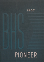 1957 Edition, Bedford High School - Pioneer Yearbook (Bedford, IN)