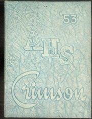 1953 Edition, Attica High School - Crimson Yearbook (Attica, IN)