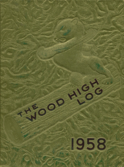 Wood High School - Log Yearbook (Indianapolis, IN) online yearbook collection, 1958 Edition, Page 1