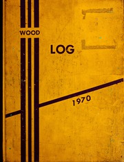Wood High School - Log Yearbook (Indianapolis, IN) online yearbook collection, 1970 Edition, Page 1