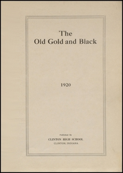 Page 3, 1920 Edition, Clinton High School - Old Gold and Black Yearbook (Clinton, IN) online yearbook collection