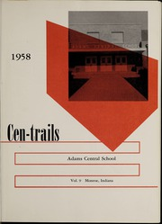 Page 5, 1958 Edition, Adams Central High School - Cen Trails Yearbook (Monroe, IN) online yearbook collection