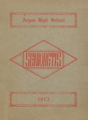 1913 Edition, Argos Community High School - Dragons Tale Yearbook (Argos, IN)