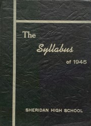 1945 Edition, Sheridan High School - Syllabus Yearbook (Sheridan, IN)
