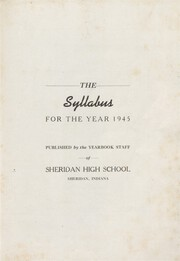 Page 7, 1945 Edition, Sheridan High School - Syllabus Yearbook (Sheridan, IN) online yearbook collection