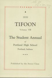 Page 5, 1931 Edition, Portland High School - Tifoon Yearbook (Portland, IN) online yearbook collection