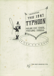 Page 5, 1947 Edition, Portland High School - Tifoon Yearbook (Portland, IN) online yearbook collection