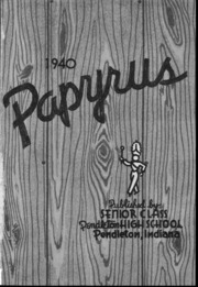 Page 3, 1940 Edition, Pendleton High School - Papyrus Yearbook (Pendleton, IN) online yearbook collection