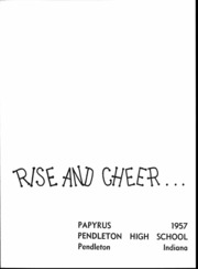 Page 2, 1957 Edition, Pendleton High School - Papyrus Yearbook (Pendleton, IN) online yearbook collection