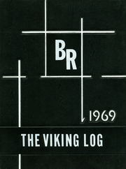 1969 Edition, Barr Reeve High School - Viking Log (Montgomery, IN)
