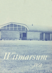 Page 1, 1956 Edition, Bethany Christian High School - Witmarsum Yearbook (Goshen, IN) online yearbook collection