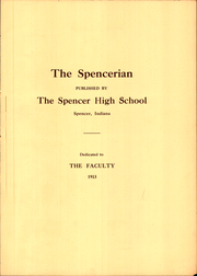 Page 7, 1913 Edition, Spencer High School - Spencerian Yearbook (Spencer, IN) online yearbook collection