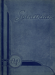 1940 Edition, Spencer High School - Spencerian Yearbook (Spencer, IN)