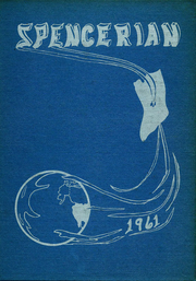 1961 Edition, Spencer High School - Spencerian Yearbook (Spencer, IN)