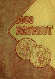1953 Edition, Shields High School - Patriot Yearbook (Seymour, IN)