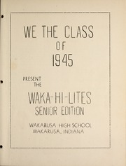 Page 9, 1945 Edition, Wakarusa High School - Waka Memories Yearbook (Wakarusa, IN) online yearbook collection