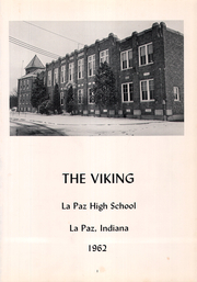 Page 5, 1962 Edition, La Paz High School - Viking Yearbook (La Paz, IN) online yearbook collection