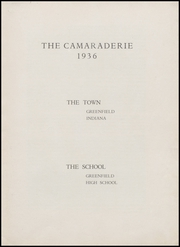 Page 7, 1936 Edition, Greenfield High School - Camaraderie Yearbook (Greenfield, IN) online yearbook collection
