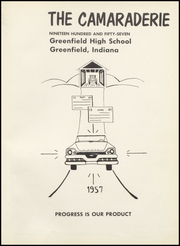 Page 5, 1957 Edition, Greenfield High School - Camaraderie Yearbook (Greenfield, IN) online yearbook collection