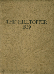 1939 Edition, Bristol High School - Hilltopper Yearbook (Bristol, IN)
