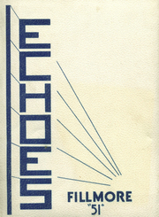 1951 Edition, Fillmore High School - Echoes Yearbook (Fillmore, IN)