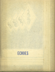 Fillmore High School - Echoes Yearbook (Fillmore, IN) online yearbook collection, 1956 Edition, Page 1