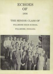 Page 5, 1956 Edition, Fillmore High School - Echoes Yearbook (Fillmore, IN) online yearbook collection