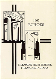 Page 8, 1967 Edition, Fillmore High School - Echoes Yearbook (Fillmore, IN) online yearbook collection