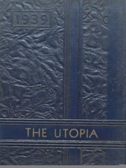 Page 1, 1939 Edition, Cayuga High School - Utopia Yearbook (Cayuga, IN) online yearbook collection