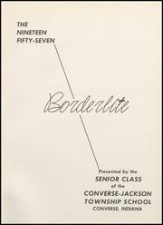 Page 5, 1957 Edition, Converse Jackson High School - Borderlite Yearbook (Converse, IN) online yearbook collection