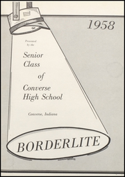 Page 5, 1958 Edition, Converse Jackson High School - Borderlite Yearbook (Converse, IN) online yearbook collection