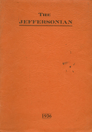 1936 Edition, Jefferson High School - Jeffersonian Yearbook (Goshen, IN)