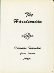 Page 7, 1959 Edition, Harrison Township High School - Harrisonian Yearbook (Gaston, IN) online yearbook collection