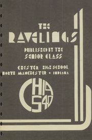 Page 3, 1940 Edition, Chester High School - Ravelings Yearbook (North Manchester, IN) online yearbook collection