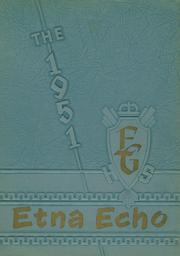 Page 1, 1951 Edition, Etna Green High School - Echo Yearbook (Etna Green, IN) online yearbook collection
