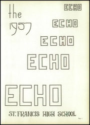 Page 7, 1957 Edition, St Francis High School - Echo Yearbook (Lafayette, IN) online yearbook collection