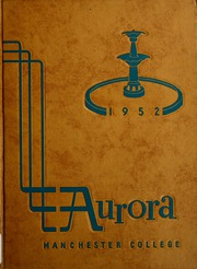 Manchester College - Aurora Yearbook (North Manchester, IN) online yearbook collection, 1952 Edition, Page 1