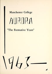 Page 5, 1963 Edition, Manchester College - Aurora Yearbook (North Manchester, IN) online yearbook collection