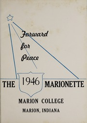 Page 5, 1946 Edition, Marion University - Marionette Yearbook (Marion, IN) online yearbook collection