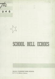 Page 7, 1946 Edition, Baugo Township High School - School Bell Echoes Yearbook (Elkhart, IN) online yearbook collection