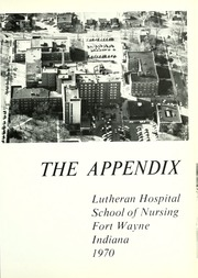 Page 5, 1970 Edition, Lutheran Hospital School of Nursing - Appendix Yearbook (Fort Wayne, IN) online yearbook collection