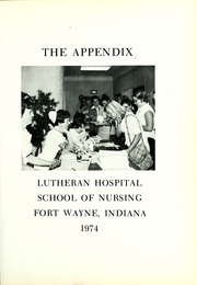 Page 5, 1974 Edition, Lutheran Hospital School of Nursing - Appendix Yearbook (Fort Wayne, IN) online yearbook collection