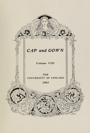Page 5, 1903 Edition, University of Chicago - Cap and Gown Yearbook (Chicago, IL) online yearbook collection