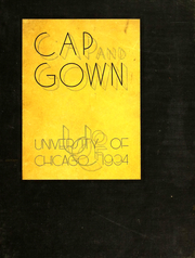 1934 Edition, University of Chicago - Cap and Gown Yearbook (Chicago, IL)