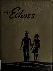 1947 Edition, Anderson University - Echoes Yearbook (Anderson, IN)